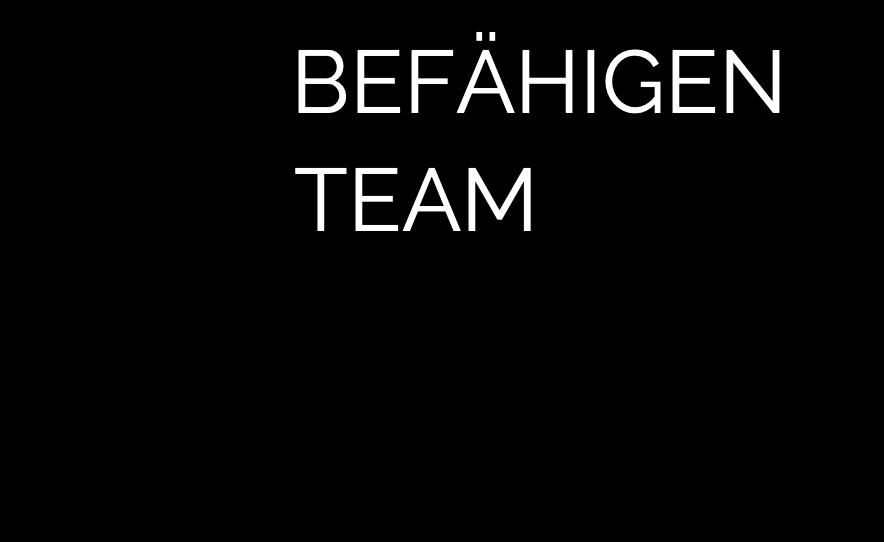 Wir befähigen Ihr Team und machen sie Sie fit für die Zukunft